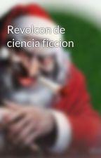 Revolcon de ciencia ficcion by marquesita32