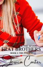 (Book 2) Charlotte & the Seven Frat Brothers: The Interns by Jessica-Carter