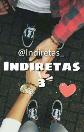 Indiretas {3} by IndiretasOficial
