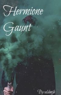 Hermione Gaunt cover