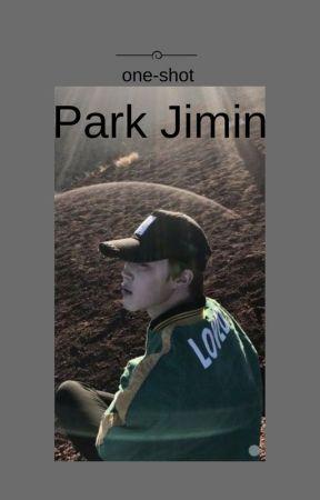 One-shot ¦ Park Jimin by _baelii_