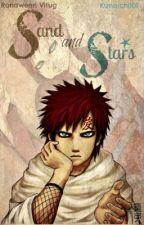 Sand and Stars (Gaara Love Story) by Kunoichi101