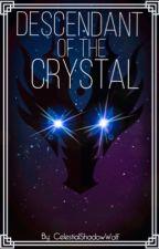 Descendant of the Crystal (Final Fantasy XV) by CelestialShadowWolf