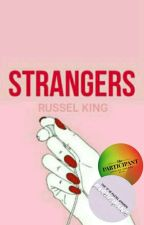 STRANGERS by russel_kng