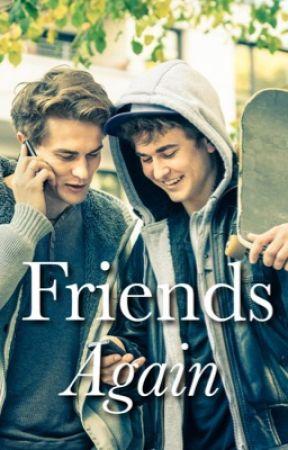 Friends Again ✔️ by annwritess1