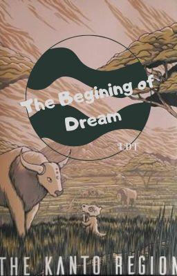 { Pokemon-Adventure } Kanto-The Beginning of Dream.