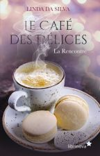 Le Café des Délices - De respirer, j'ai arrêté by Ma_Nouvelle_Plume