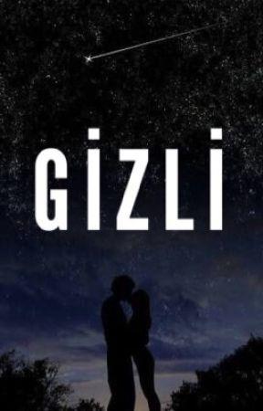 GİZLİ. by Meleklerden210