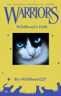 Wildheart's Path (A warriors fan-fiction) cover