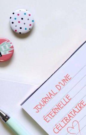 Journal d'une éternelle célibataire by Eliza_R5