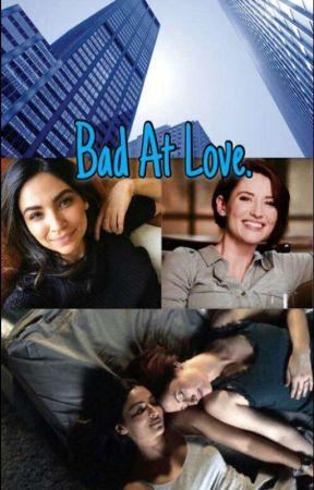 Bad at love -Sanvers- by XSanversWES