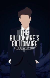 The Billionaire's Billionaire  ✔️ cover