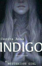 Cerita anak Indigo oleh its_mg