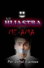 MI HIJASTRA ME AMA by DalenTrOz