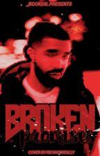 Broken Promises: Drake & Karrueche by _Books4l