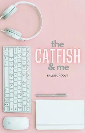 The Bad Boy, The Catfish, And Me by tarajadestone