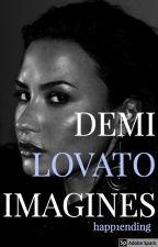 Demi Lovato Imagines by happ1ending