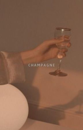 CHAMPAGNE ▹ POETRY | ✓ by theunmappedstar