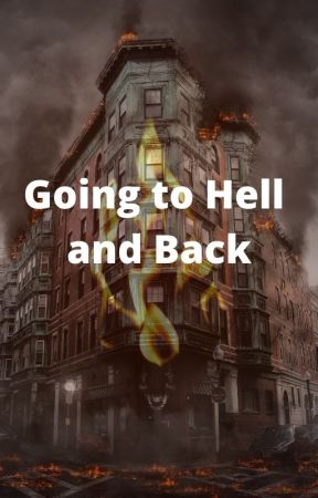 Going to Hell and Back by sabs3334