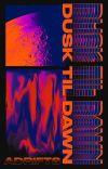 DUSK TIL DAWN cover
