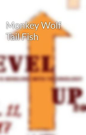 Monkey Wolf Tail Fish by TheRealSitConference
