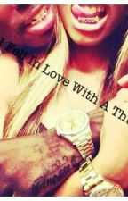 I Fell In Love With A Thug by co_co_