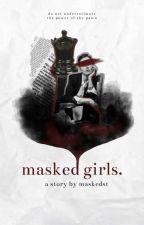 Masked Girls by maskedst