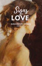 Signs Of Love (Buenaventura Series #2) ni Ineryss