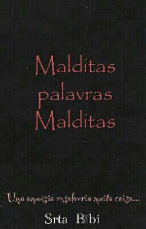 Malditas palavras Malditas by Srta_Bibi