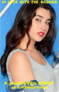 In Love With The Badass (Lauren/You) cover