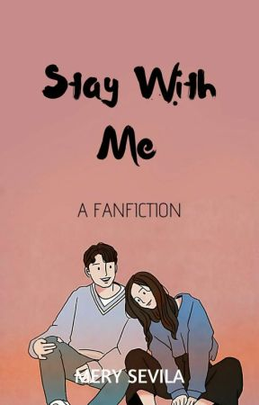 Stay With Me ✔ by mrysvla
