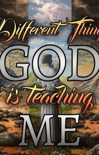 Different Things God is teaching Me cover