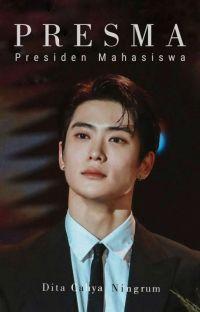 PRESMA ( Presiden Mahasiswa ) ✔ cover