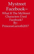Mystreet Facebook~ by EmmaAvalor2017