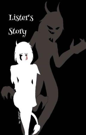 Lister's story by Blattye