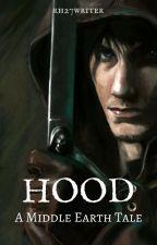 Hood » LotR ((ON HOLD)) by whenshewritesstuff