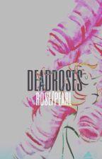 [su]   deadroses.  ;  rose / pearl  by quartzeum