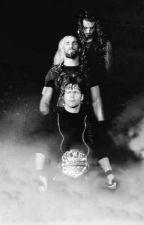 Oh Death (Shield/Roman Reigns Love Story) by abbymac2020