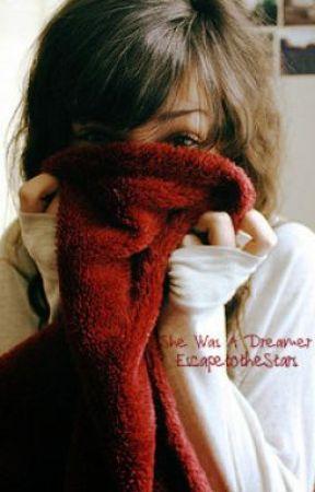 She Was A Dreamer by EscapetotheStars