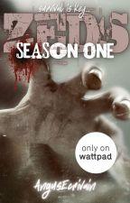ZEDS: Season One by AngusEcrivain