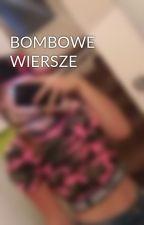 BOMBOWE WIERSZE by KasiaVIP2004