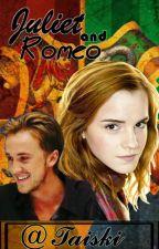 Juliet and Romeo- Dramione AU by Taiski_