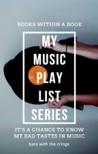 My Music Playlist Series by septem_ber