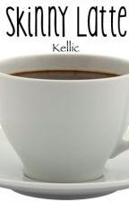 Skinny Latte|Kellic by negansjacket