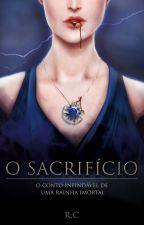 O sacrifício ( degustação) by authorcasterele