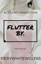 Flutter by. by fierywhitewolf65