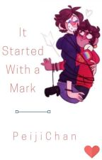 It Started With a Mark- Boyf Riends soulmate AU by PeijiChan