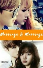 MARRIAGE AND MARRIAGE | Jungkook x Lisa x Jimin by JKLMWORLD