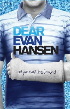 ALL Dear Evan Hansen Lyrics by hopelessnovember