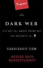 Dark Web? by SudaisAsif
